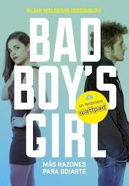 BAD BOYS GIRL - Más razones para odiarte