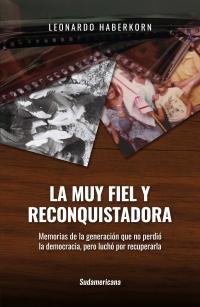 LA MUY FIEL Y RECONQUISTADORA